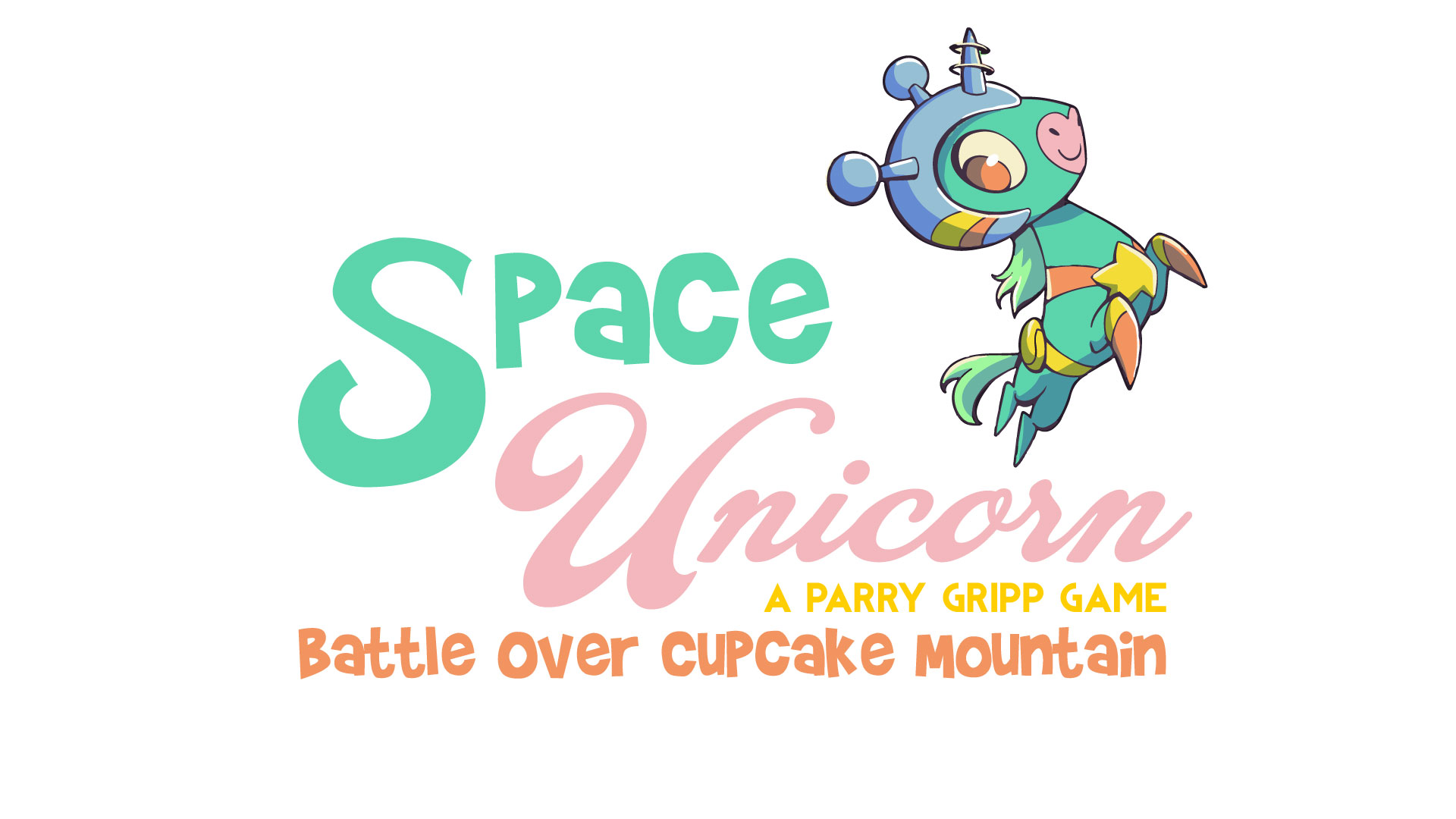 Space Unicorn - Battle Over Cupcake Mountain